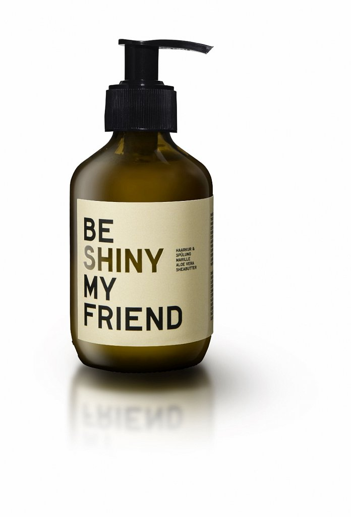 Be SHINY my friend